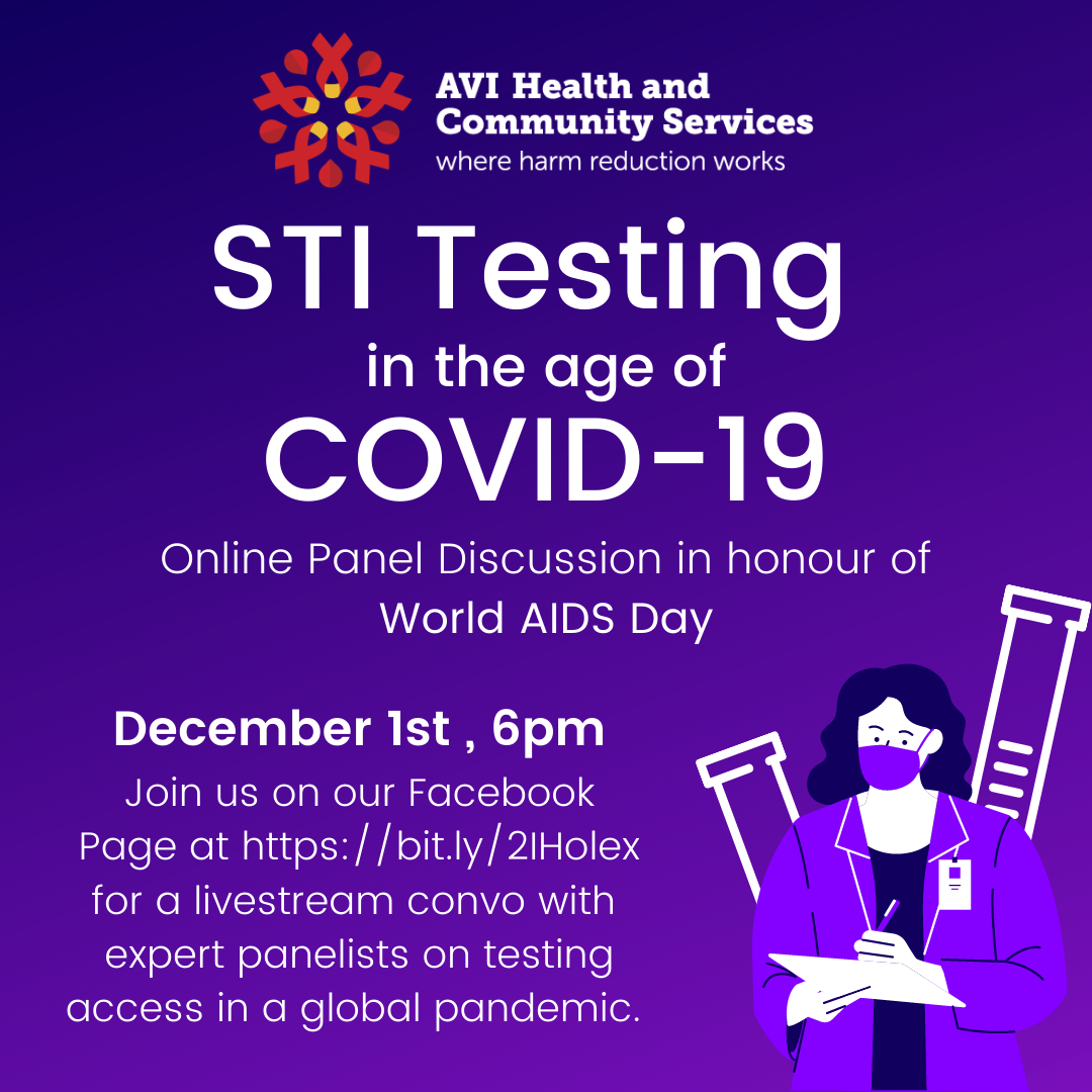 Purple back ground, white text. Information about the STI testing in the age of COVID 19 in honour of world AIDS day.  Dec. 1, 6pm facebook http://bit.ly/2lHolex for the stream  Image of masked human wearing lab coat and ID badge, writing on a clipboard, surrounded by test tubes.